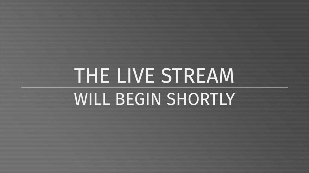 Livestream Commencing